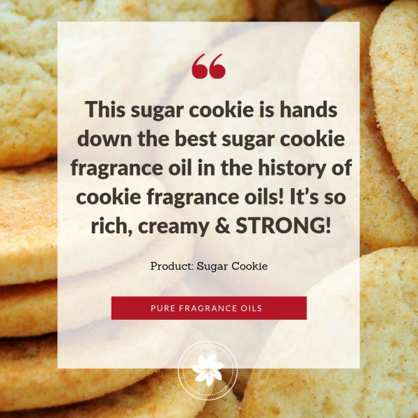 photo of review for sugar cookie fragrance oil
